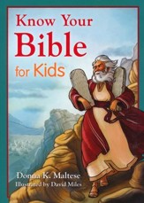 Know Your Bible for Kids: My First Bible Reference for Ages 5 to 8