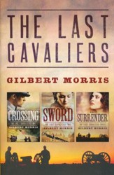 The Last Cavaliers Trilogy
