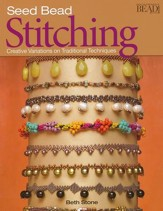 Seed Bead Stitching: Creative Variations on Traditional Techniques