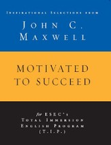 Motivated to Succeed: Inspirational Selections from John C. Maxwell - eBook