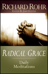 Radical Grace:Daily Meditations