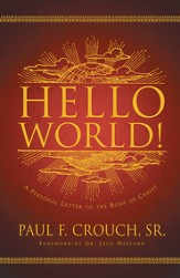 Hello World!: A Personal Letter to the Body of Christ - eBook