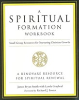 A Spiritual Formation Workbook, Revised Edition