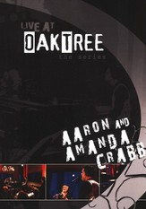 Aaron & Amanda Crabb: Live at Oak Tree DVD