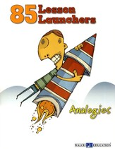 85 Lesson Launchers: Analogies