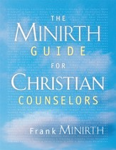 The Minirth Guide for Christian Counselors - eBook