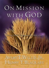 On Mission With God: Living God's Purpose for His Glory - eBook