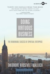 Doing Virtuous Business: The Remarkable Success of Spiritual Enterprise - eBook