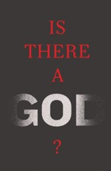 Is There a God? (ESV), Pack of 25 Tracts