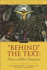 'Behind' the Text: History and Biblical Interpretation - eBook