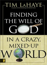 Finding the Will of God in a Crazy, Mixed-Up World - eBook