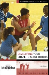 Developing Your SHAPE to Serve Others: Six Sessions on Ministry - eBook