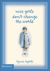 Nice Girls Don't Change the World - eBook
