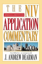 Jeremiah, Lamentations: NIV Application Commentary [NIVAC] -eBook