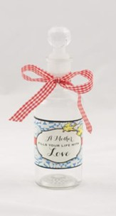 A Mother Fills Your Life With Love Glass Bottle