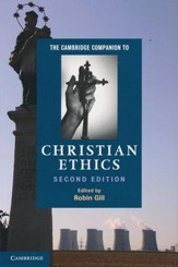 Cambridge Companion to Christian Ethics  - Slightly Imperfect