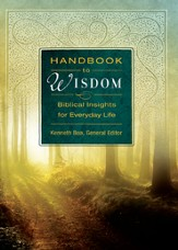 Handbook to Wisdom: Biblical Insights for Everyday Life - eBook