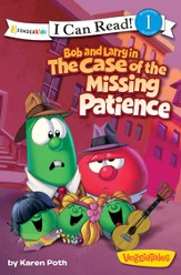 Bob and Larry in the Case of the Missing Patience - eBook