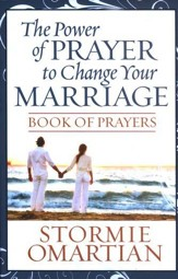 Power of Prayer to Change Your Marriage Book of Prayers, The - eBook