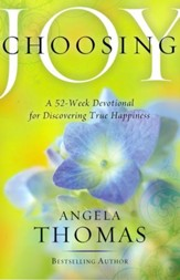 Choosing Joy: A 52-Week Devotional for Discovering True Happiness - Slightly Imperfect