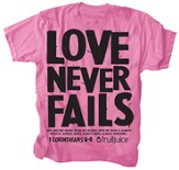 Never Fails Shirt, Pink, Extra Large