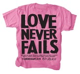 Never Fails Shirt, Pink, Youth Large