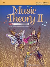 Music Theory II Teacher Edition (4-5)