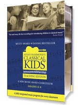 The Classical Kids Teaching Edition
