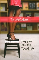 Steppin' into the Good Life - eBook