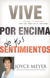 Vive por Encima de tus Sentimientos, eLibro  (Living Beyond Your Feelings, eBook)