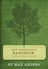 New Christian's Handbook: Everything Believers Need to Know - eBook