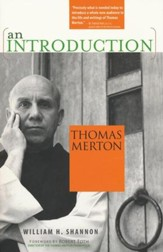 Thomas Merton: An Introduction