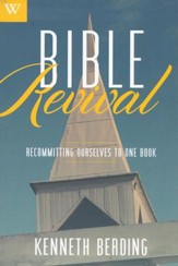 Bible Revival: Recommitting Ourselves to One Book