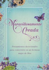 Maravillosamente Creada  (Wonderfully Made)