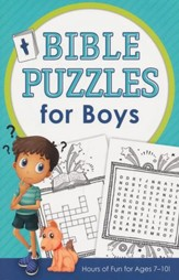 Bible Puzzles for Boys: Hours of Fun for Ages 7-10!