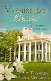 Mississippi Brides: 3-in-1 Historical Romance   Collection