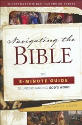 Navigating the Bible: The 5-Minute Guide to Understanding God's Word