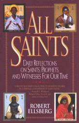 All Saints: Daily Reflections on Saints, Prophets, and Witnesses for Our Time - Slightly Imperfect