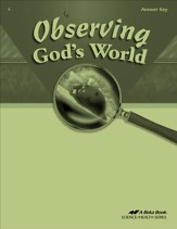 Observing God's World Answer Key, Fourth Edition
