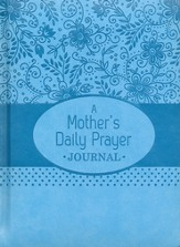 Mother's Daily Prayer Journal