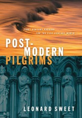 Postmodern Pilgrims: First Century Passion for the 21st Century Church - eBook