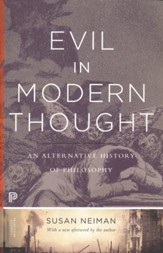 Evil in Modern Thought: An Alternative History of Philosophy (Revised)