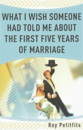 What I Wish Someone Had Told Me About the First Five Years of Marriage