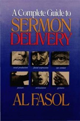 A Complete Guide to Sermon Delivery - eBook