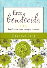 Eres Bendecida  (You Are Blessed)