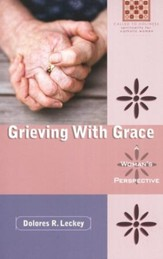 Grieving with Grace: A Woman's Perspective