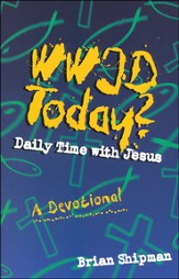 WWJD Today? Daily Time with Jesus