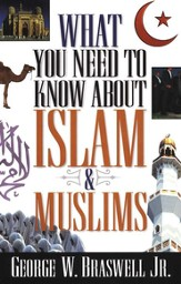 What You Need to Know about Islam and Muslims - eBook