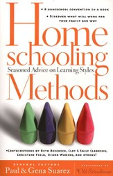 Homeschooling Methods: Seasoned Advice on Learning Styles - eBook