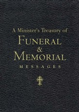 A Minister's Treasury of Funeral and Memorial Messages - eBook